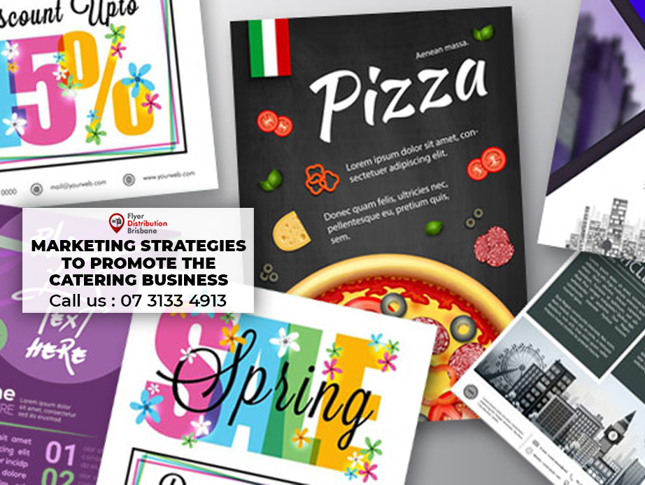 What are the marketing strategies to promote the Catering Business with flyers?